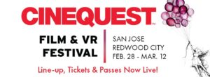 Cinequest Film & VR Festival 2017